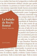 La balada de Rocky Rontal - Daniel Alarcón - Antílope
