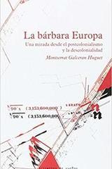 La bárbara Europa - Montserrat Galcerán Huget - Traficantes de sueños