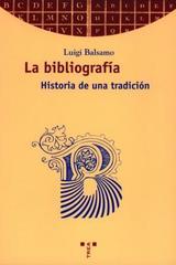 La Bibliografía - Luigi Balsamo - Trea