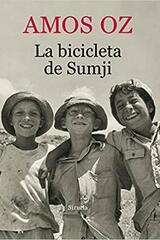 La bicicleta de Sumji - Amos Oz - Siruela