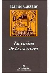 La cocina de la escritura - Daniel Cassany - Anagrama
