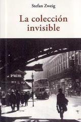 La colección invisible - Stefan Zweig - Olañeta