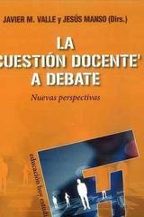 La cuestion docente a debate -  AA.VV. - Narcea ediciones