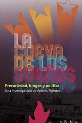 Cueva de los sueños, la - Andrés Fuentes - Tinta Limón