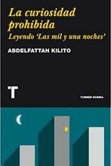 La curiosidad prohibida - Abdelfattah Kilito - Turner