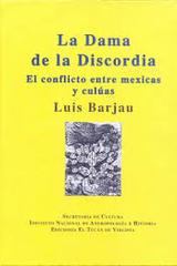 La Dama de la discordia - Luis Barjau - Inah