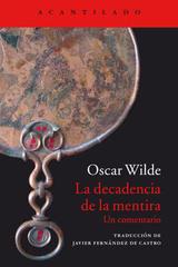 La decadencia de la mentira - Oscar Wilde - Acantilado