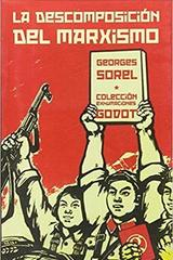 La descomposición del Marxismo - Georges Sorel - Godot