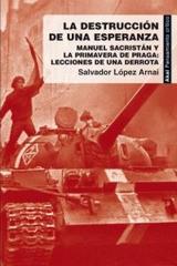 La destrucción de una esperanza - Salvador López Arnal - Akal