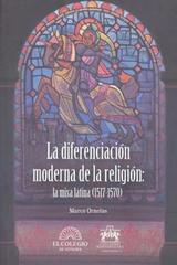 La diferencia moderna de la religión: - Marco Ornelas - Ibero