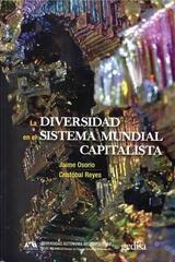 La diversidad en el sistema mundial capitalista -  AA.VV. - Editorial Gedisa