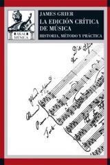 La edición crítica de la música - James Grier - Akal