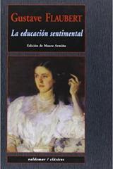 La educación sentimental - Gustave Flaubert - Valdemar