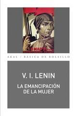 La emancipación de la mujer - Vladimir Illich Lenin - Akal
