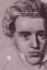 La epoca presente - Søren Kierkegaard - Trotta