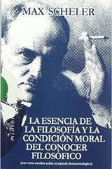 La Esencia de la filosofía y la condición moral del conocer filosófico - Max Scheler - Encuentro
