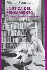 La Etica Del Pensamiento - Michel Foucault - Waldhuter
