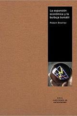 La expansion economica y la burbuja bursatil - Robert Brenner - Akal
