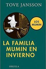 La familia Mumin en invierno - Tove Jansson - Siruela