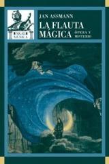 La flauta mágica - Jan Assmann - Akal
