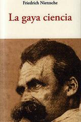 La gaya ciencia - Friedrich Nietzsche - Olañeta