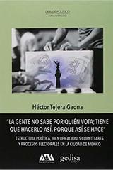 La gente no sabe por quién vota - Héctor Tejera - Editorial Gedisa