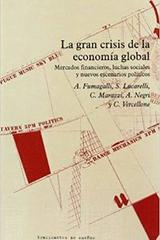 La gran crisis de la economia global -  AA.VV. - Traficantes de sueños