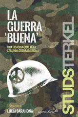 La guerra buena - Studs Terkel - Capitán Swing