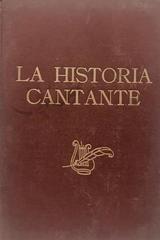 La Historia cantante - M. Quesada Brandi -  AA.VV. - Otras editoriales