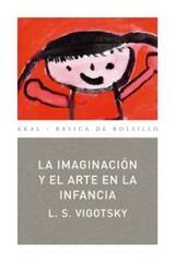 La imaginación y el arte en la infancia - Lev Semenovich Vigotsky - Akal