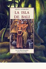 La isla de Bali - Miguel Covarrubias - Olañeta