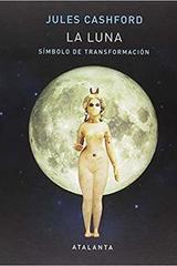 La Luna - Jules Cashford - Atalanta