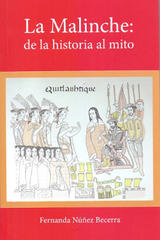La Malinche - Fernanda Núñez Becerra - Inah