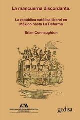 La mancuerna discordante - Brian F. Connaughton - Editorial Gedisa