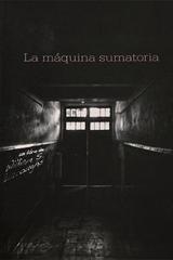 La máquina sumatoria - William S. Burroughs - Paradiso Editores