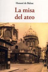 La misa del ateo - Hornoré de Balzac - Olañeta