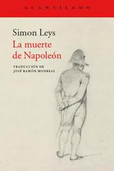 La muerte de Napoleón - Simon Leys - Acantilado