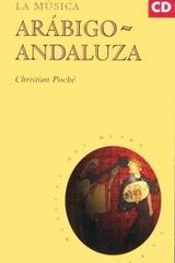 La música arábigo-andaluza - Christian Poché - Akal