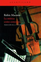 La música como concepto - Robin Maconie - Acantilado