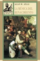 La música del Renacimiento - Alan W. Atlas - Akal