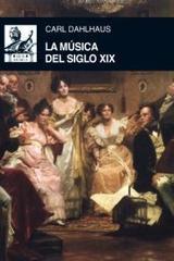 La música del siglo XIX - Carl Dahlhaus - Akal