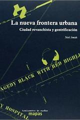 La nueva frontera urbana - Neil Smith - Traficantes de sueños