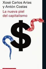 La nueva piel del capitalismo -  AA.VV. - Galaxia Gutenberg