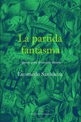 La Partida fantasma - Leonardo Sanhueza - A/E