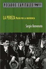 La pereza - Sergio Benvenuto - Machado Libros