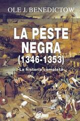 La Peste Negra (1346-1353) - Ole J. Benedictow - Akal