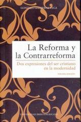 La Reforma y la Contrarreforma - Gonzalo Balderas Vega - Ibero