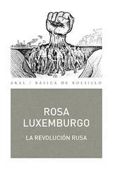 La Revolución rusa - Rosa Luxemburg - Akal
