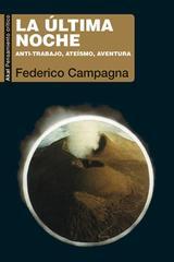 La última noche - Federico Campagna - Akal