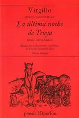 La última noche de Troya - Virgilio  - Hiperión